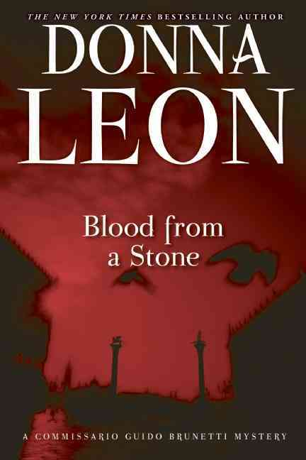 Blood from a Stone By Leon, Donna