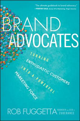 Brand Advocates By Fuggetta, Rob