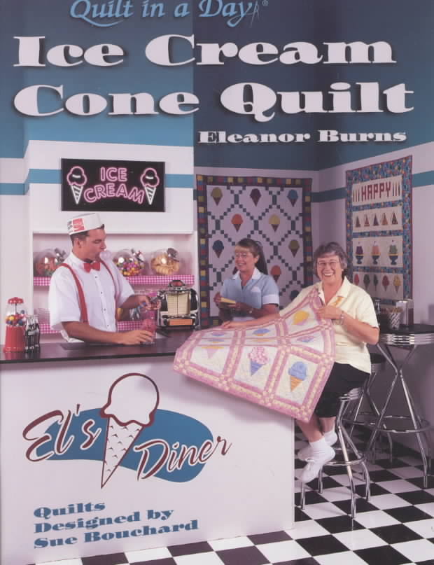Quilt in a Day. Ice Cream Cone Quilt by Burns, Eleanor [Paperback] at Sears.com